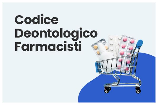 Codice Deontologico Farmacisti