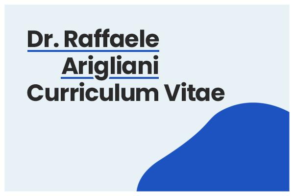 curriculum dott raffaele arigliani